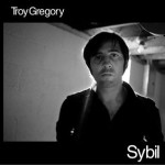 Troy Gregory - Sybil